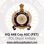HQ 448 Coy ASC PET Recruitment 2021 - Upcoming Latest Notification