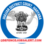 Jhajjar District Court Recruitment 2021 - No Active Jobs