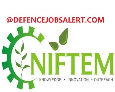NIFTEM Sonipat Recruitment