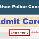 Rajasthan Police Constable Admit Card 2021 – PET/ PMT Admit Card Download