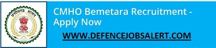CMHO Bemetara Recruitment