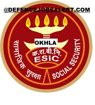ESIC Hospital Okhla Recruitment