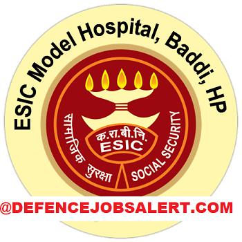 ESIC Model Hospital Baddi Recruitment