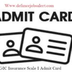 GIC Insurance Scale I Admit Card