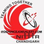 NITTTR Chandigarh Recruitment 2021 - 15 Sr Administrative Officer, Sr Production Asst, Technician, Estate Asst Vacancies