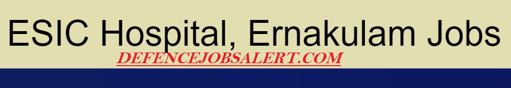 ESIC Hospital Ernakulam Recruitment