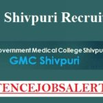 Government Medical College (GMC) Shivpuri Recruitment