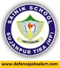 Sainik School Sujanpur Tira Recruitment