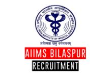 AIIMS Bilaspur Recruitment