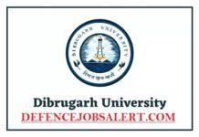 Dibrugarh University Recruitment
